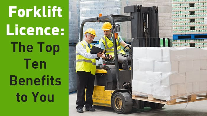 forklift licence benefits of forklift training