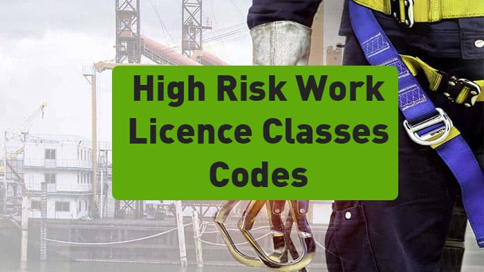 High Risk Work Licence Classes codes
